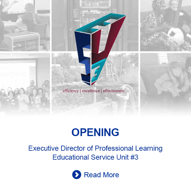 OPENING: Executive Director of Professional Learning, Educational Service Unit #3