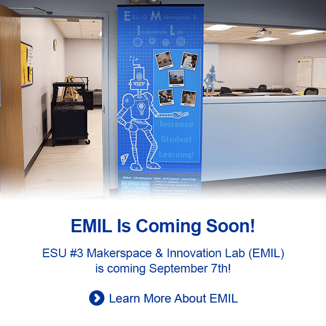ESU #3 Makerspace & Innovation Lab opening September 7th